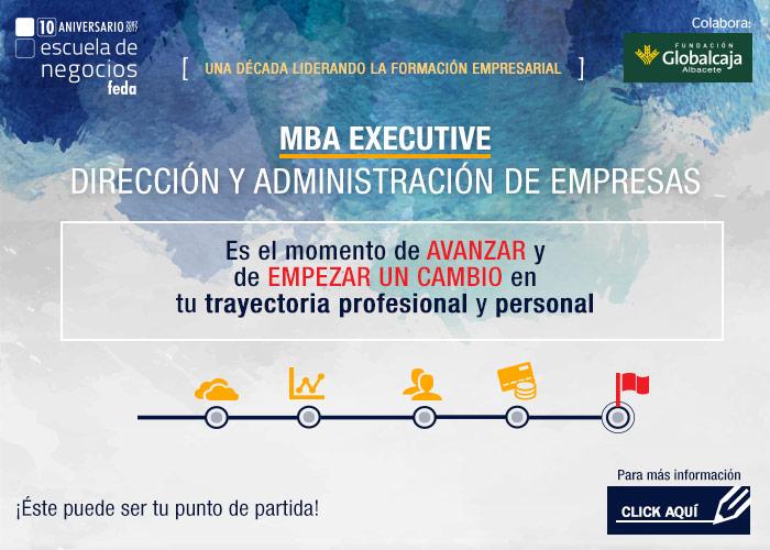 MBA Executive. Dirección y Administración de Empresas